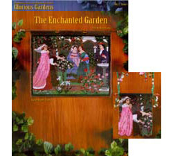 Glorious Gardens The Enchanted Garden