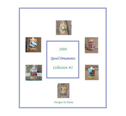 2008 Spool Ornament Collection 1