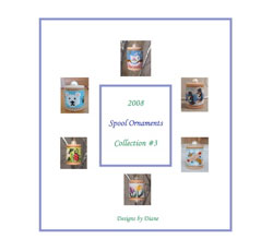 2008 Spool Ornament Collection 3