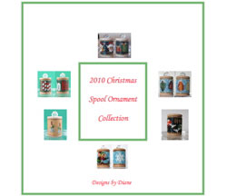 2010 Spool Ornament Christmas Collection