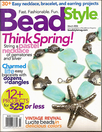 2004 March, Bead Style Magazine, Volume 2 Issue 2