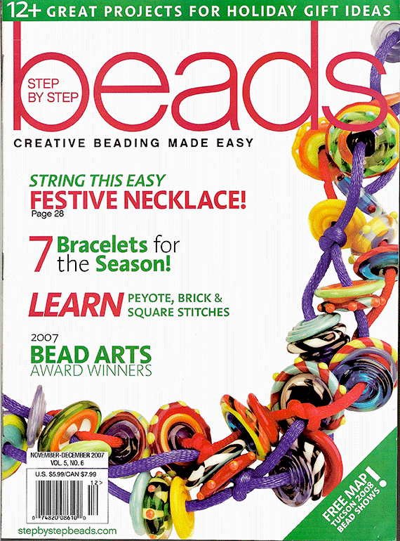 2007 Nov-Dec, Vol 5 No 6, Step by Step Beads Magazine (Used)