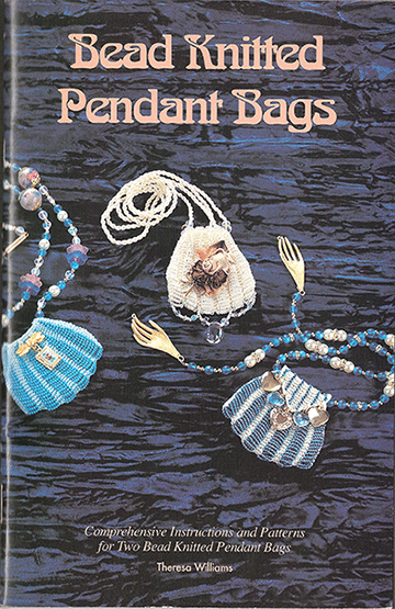 Bead Knitted Pendant Bags FIRST EDITION (Like NEW)