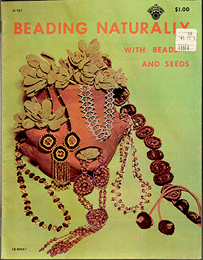 Beading Naturally, Beads and Seeds (Used)