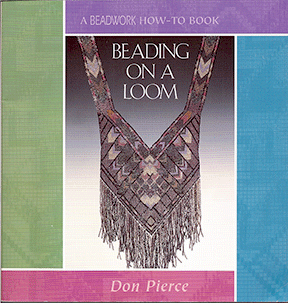 Beading on a Loom, Don Pierce (Used)