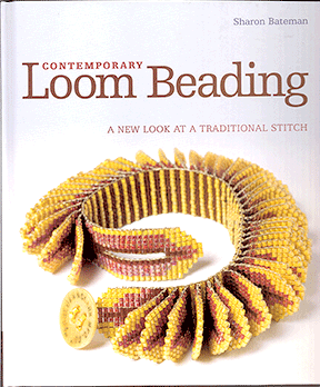 Contemporary Loom Beading, Hardcover, Sharon Bateman (Like NEW)