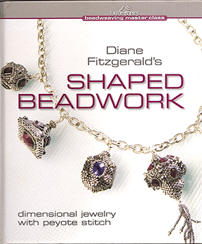 Diane Fitzgerald's Shaped Beadwork, Hardcover (Like NEW)