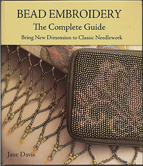 Bead Embroidery The Complete Guide, Spiral Bound Hardcover (NEW)