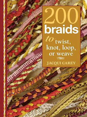 200 Braids to Twist, Knot, Loop or Weave, Spiral Bound Hardcover