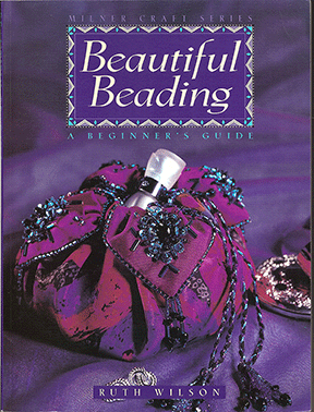Beautiful Beading, a Beginner's Guide (Like NEW)