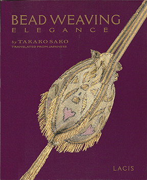 Bead Weaving Elegance, Takako Sako (NEW)