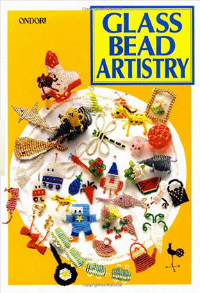 Glass Bead Artistry: Over 200 Playful Designs, Ondori (NEW)