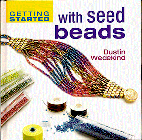 Getting Started with Seed Beads, Hardcover (Like NEW)