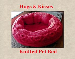 Hugs & Kisses Knitted Pet Bed