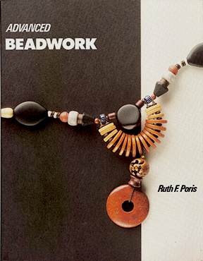 Advanced Beadwork, Ruth F. Poris (Like NEW)