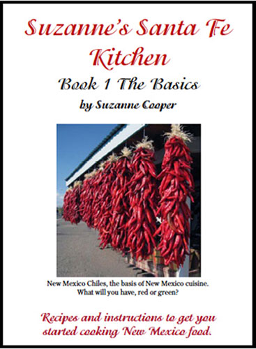 Suzanne's Santa Fe Cookbook - Book 1