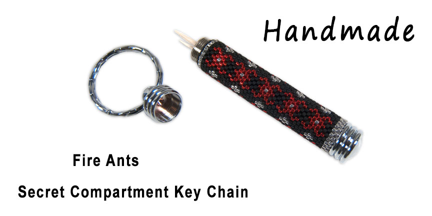 Fire Ants, Secret Compartment Key Chain