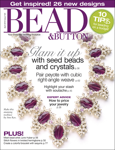 120 Bead & Button Magazine, April 2014 (Used)