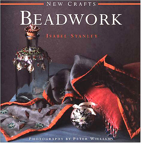 New Crafts Beadwork, Isabel Stanley, Hardcover (Used)