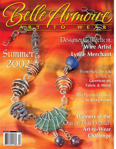 2002 Summer, Belle Armoire, Art to Wear
