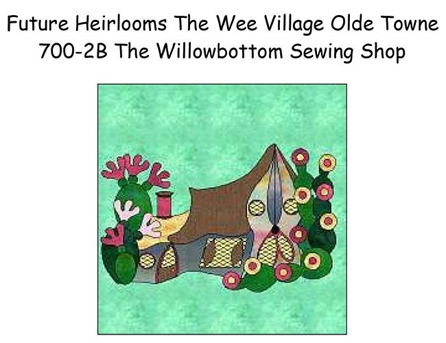 700-2B The Willowbottom Sewing Shop