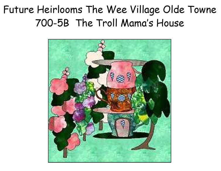 700-5B The Troll Mama's House
