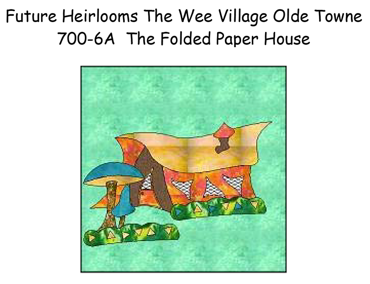 700-6A The Folded Paper House