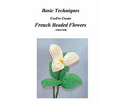 Basic Techniques for French Beaded Flowers