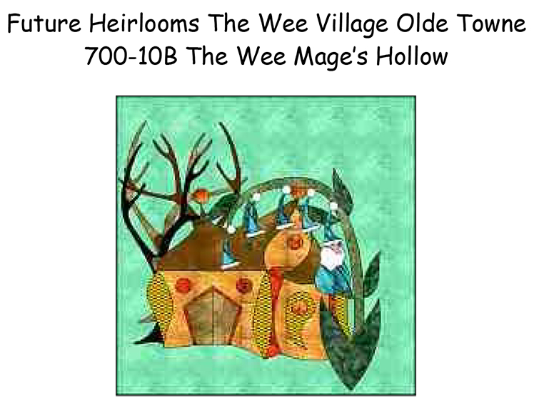 700-10B The Wee Mage's Hollow